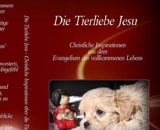 Jesus Christus – Die Tierliebe Jesu